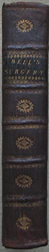 The Principles of Surgery in 2 volumes: Volume First; of the Ordinary Duties of the Surgeon, ...