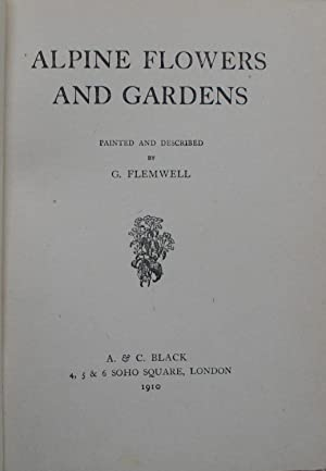 Alpine Flowers and Gardens: FLEMWELL, G