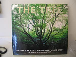 The Tree - A Celebration of our Living Skyline: WOOD, Peter (editor)