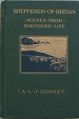 Shepherds of Britain - Scenes from Shepherd Life Past and Present - From the best Authorities