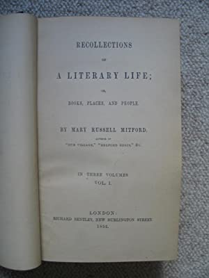 Recollections of a Literary Life; or, Books, Places and People - 3 volumes in one - complete: ...