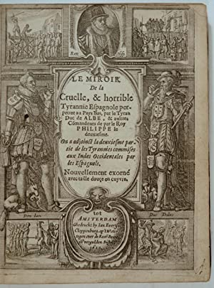 Le miroir de la cruelle, & horrible: GYSIUS, Johannes and