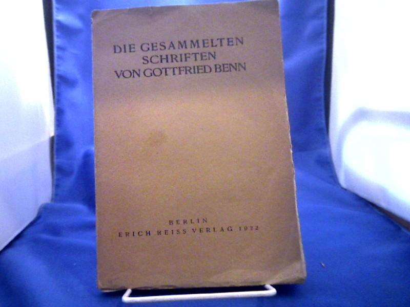 Die gesammelten Schriften von Gottfried Benn.: Benn, Gottfried.