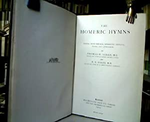 The Homeric hymns. Edited, with preface, apparatus criticus, notes, and appendices by Thomas W. A...