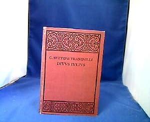 C. Suetoni Tranquilli Divus Iulius. Ed. by: Sueton.