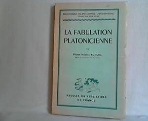 Études sur la Fabulation Platonicienne.: Schuhl, Pierre-Maxime.