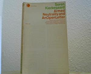 Armed Neutrality and An Open Letter. With relevant selections from his journals and papers. Edite...