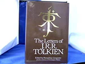The Letters of J. R. R. Tolkien: Carpenter, Humphrey, Christopher