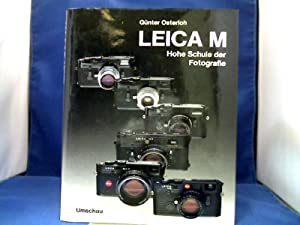 Leica M : hohe Schule der Fotografie.: Osterloh, Günter.