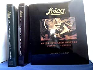 Leica. An Illustrated History. 3 Bände. Volume: Lager, James L.