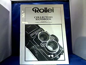 Rollei. Collectors Handbook. Volume two.: Sheehy, Terence.