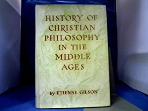 History of Christian Philosophy in the Middle: Gilson, Etienne.