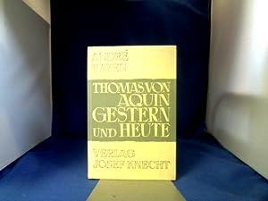 Der heilige Thomas von Aquin gestern und: Hayen, André.