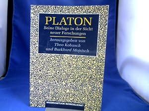 Platon : seine Dialoge in der Sicht: Kobusch, Theo (Hrsg.).