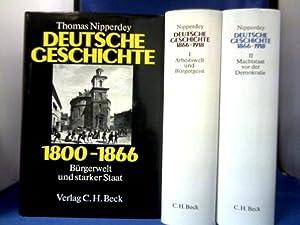 Deutsche Geschichte. 1800-1918. 2 Bände in 3: Nipperdey, Thomas.