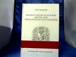 Julius Caesar Scaligers Kritik der neulateinischen Dichter: Reineke, Ilse und