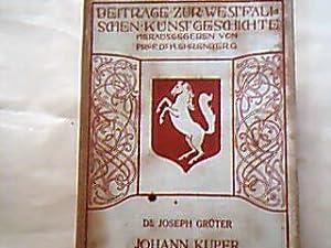 Johann Kuper und die Holzschnitzereien der Renaissance: Grüter, Joseph.