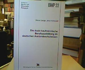 Die duale kaufmännische Berufsausbildung im deutschen Auslandsschulwesen: Lange, Maren und