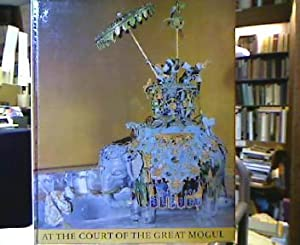 At the Court of the great Mogul.: Menzhausen, Joachim (Text)
