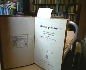 Magna peccatrix. Ein Legendenroman aus der Zeit: Krane, Anna Freiin