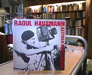 Raoul Hausmann. Retrospektive. Austellungskatlog der Kestner-Gesellschaf Hannver: Hausmann.