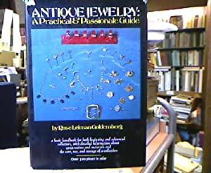 Antique Jewelry : A Practical and Passionate Guide.