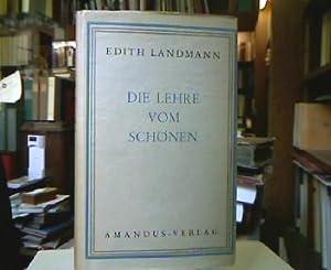 Die Lehre vom Schönen.: Landmann, Edith.