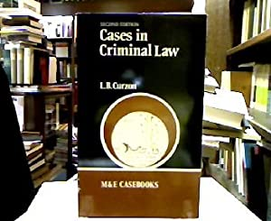 Cases in Criminal Law (The M & E Casebooks series).