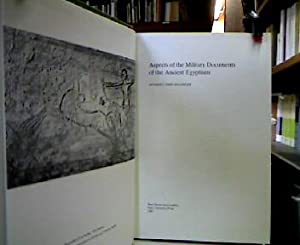 Aspects of the Military Documents of the Ancient Egyptians. (Yale Near Eastern Researches, 9).