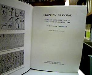 Egyptian Grammar (Egyptology: Griffith Institute). Being an introduction to the study of hierogly...