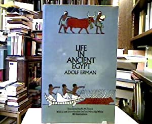 Life in Ancient Egypt. Translated by H. M. Tirard. With a new introduction by Jon Manchip White.