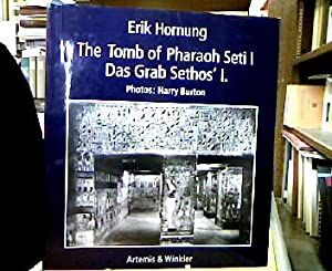The tomb of Pharaoh Seti I = Das Grab Sethos' I. Photogr. by Harry Burton. With a contribution by...