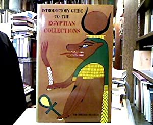 A General Intorductory Guide to the Egyptian Collections in the British Museum.