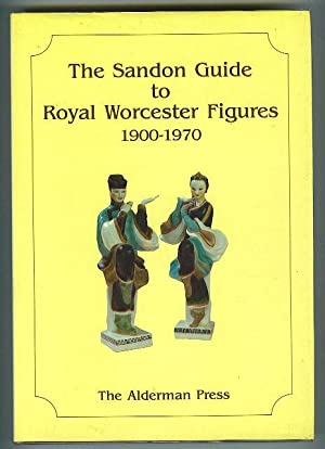 The Sandon Guide to Royal Worcester Figures 1900-1970