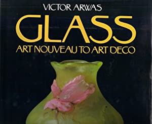 Glass. Art Nouveau to Art Deco