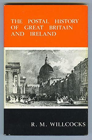 The Postal History of Great Britain and Ireland. A Summarized Catalogue to 1840