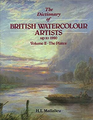 The Dictionary of Watercolour Artists up to 1920: Volume II - The Plates