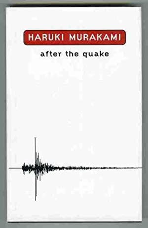 an analysis of the book after the quake by haruki murakami After the quake stories by haruki murakami & translated by jay rubin buy now from amazon barnes & noble get weekly book recommendations: email address subscribe tweet kirkus review surrealism, fantasy, and powerfully restrained emotion are the distinctive features of six.