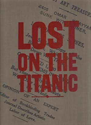 Lost on the Titanic. The Story of: Shepherd, Rob
