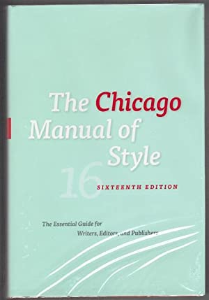 The Chicago Manual of Style. The Essential Guide for Writers, Editors, and Publishers
