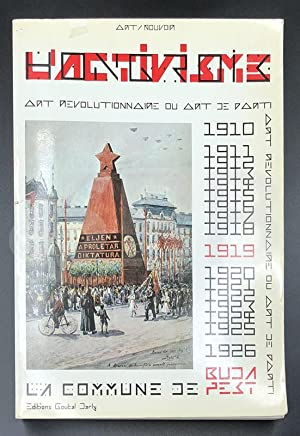 L'activisme hongrois. La Commune de Budapest 1910: DAUTREY (Ch.), GUERLAIN