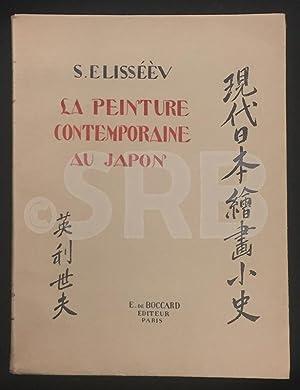 La Peinture contemporaine au Japon. Préface par Eïsaku Wada.: ELISSEEV (S.).