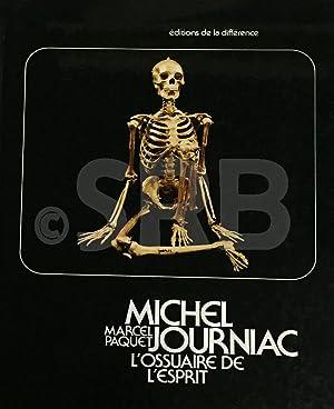 Michel Journiac. L'ossuaire de l'esprit.: PAQUET (M.).