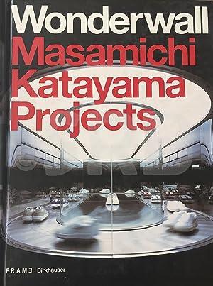 Wonderwall. Masamichi Katayama Projects. Frame Monographs of: KATAYAMA (M.), OHNO