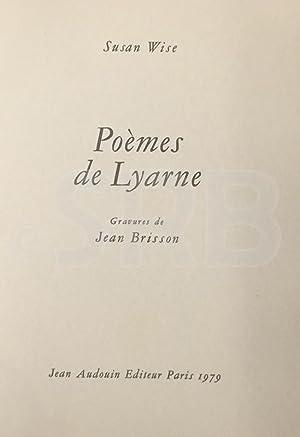 Poèmes de Lyarne. Gravures de Jean Brisson.: WISE (Susan).
