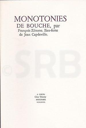 Monotonies de bouche. Eau-forte de Jean Capdeville.: ZENONE (F.).