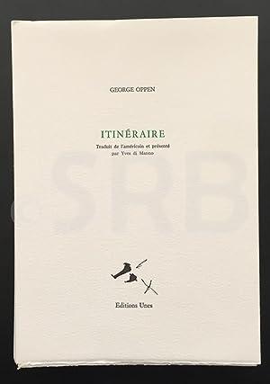 Itinéraire. Traduit de l'américain et présenté par: OPPEN (George).