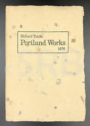 Richard Tuttle. Portland Works. 1976.: TUTTLE (Richard).