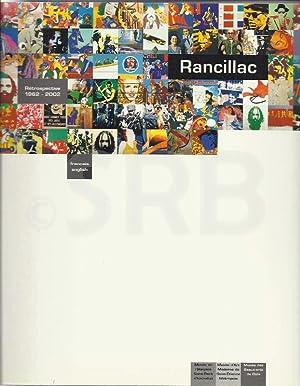 Bernard Rancillac. Rétrospective 1962 - 2002.: WILSON (S.).