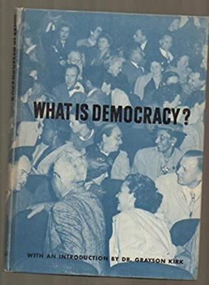 What Is Democracy?: Ketchum, R M